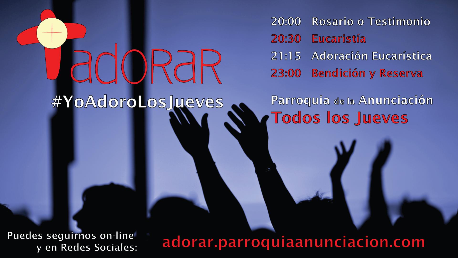 Vuelve ADORAR – #YoAdoroLosJueves