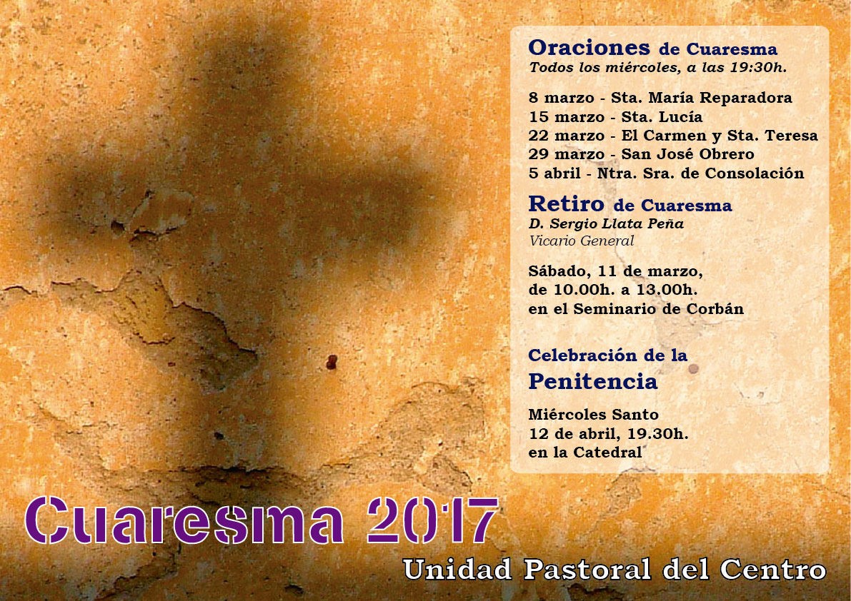 Cuaresma 2017 – Unidad Pastoral del Centro